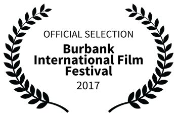 Burbank International Film Festival - Official Selection 2017